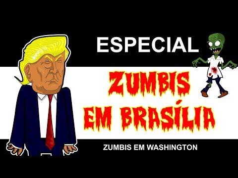 ZUMBIS EM BRASÍLIA - ZUMBIS EM  WASHINGTON