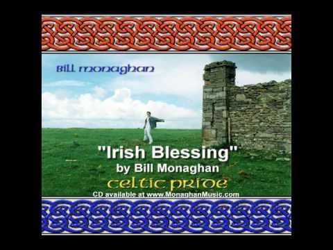 Irish Blessing  Bill Monaghan