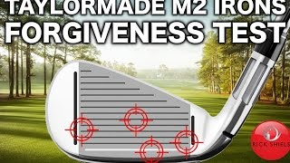 TAYLORMADE M2 IRONS 2017 - FORGIVENESS TEST!