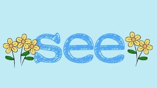 See  Sight Word Song For The Word