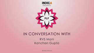 Kanchan Gupta in conversation with RVS Mani