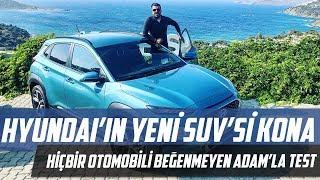 Hyundai'nin Yeni SUV'U KONA | Hiçbir Otomobili Beğenmeyen Adamla Test