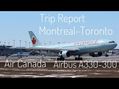 TRIP REPORT | Montreal-Toronto | Air Canada | Airbus A330-300