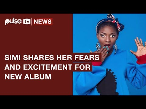 Simi Shares Her Fears and Excitement On Her Forthcoming Album | Pulse TV News