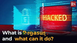 What is Pegasus & what can it do? All you need to know about the spyware