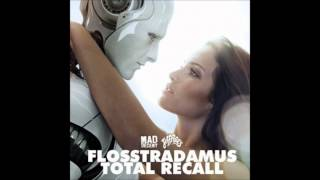 Flosstradamus - Total Recall [1080pHD] + DL