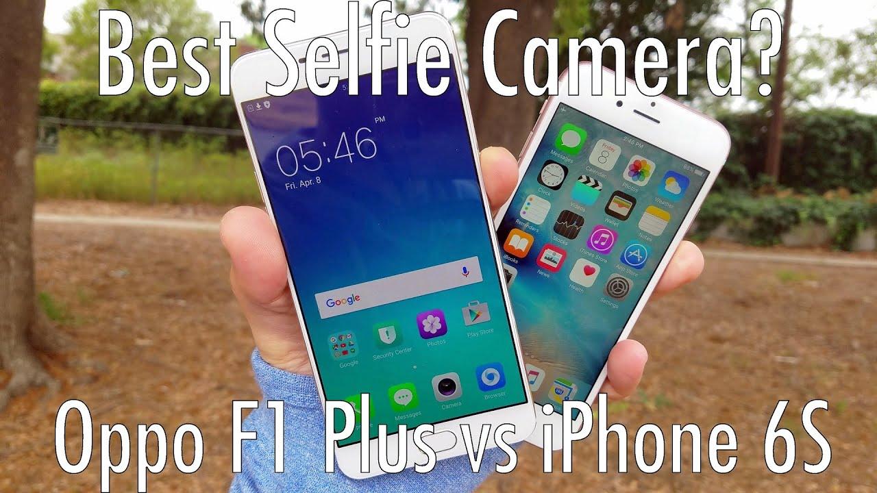 oppo f1 plus vs iphone 6s selfie camera battle youtube. Black Bedroom Furniture Sets. Home Design Ideas