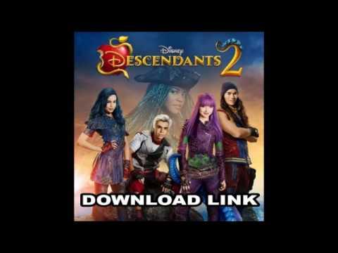 Descendants 2 (Original TV Movie Soundtrack) (DOWNLOAD LINKS FREE)