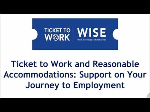 WISE Webinar 2017-07: TTW and Reasonable Accommodations