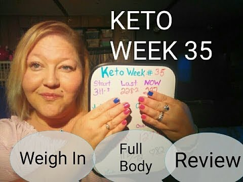 keto-week-35.-weigh-in,-full-body,-&-over-view