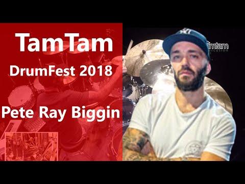 Pete Ray Biggin - TamTam DrumFest Sevilla 2017 Mogar Music