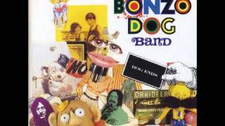 Button Up Your Overcoat - The Bonzo Dog (Doo-Dah) Band