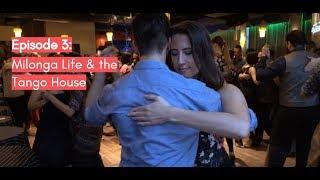 Follow My Lead Buenos Aires: Milonga Life & the Tango House (Episode 3)