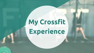 My Crossfit Experience | STORY TIME
