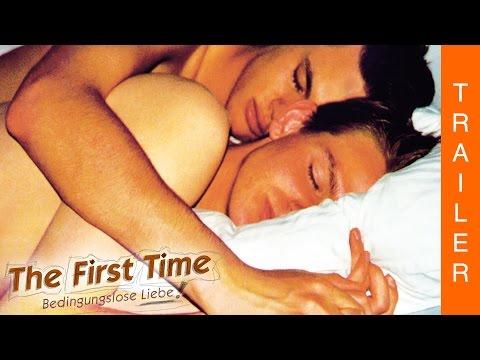 THE FIRST TIME - Bedingungslose Liebe - Offizieller Trailer