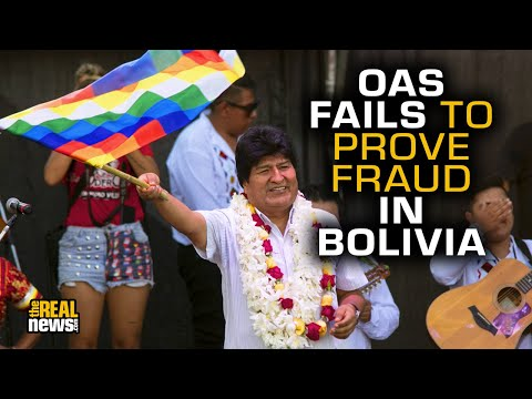 OAS Failed To Prove Fraud In Bolivian Election