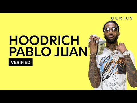 "HoodRich Pablo Juan ""We Don't Luv Em"" Official Lyrics & Meaning 