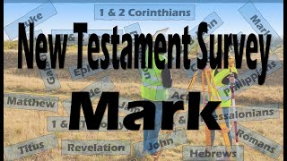 "NT Survey ""Gospel of Mark"""