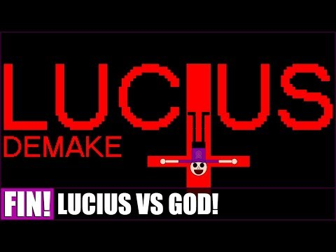 LUCIUS VS GOD! - Lucius Demake - Finale! (18: THE END IS HERE) |