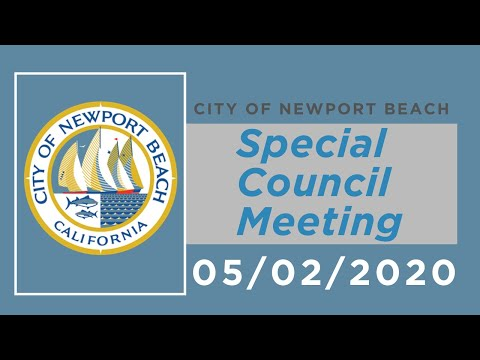 Newport Beach City Council Special Meeting: May 2, 2020