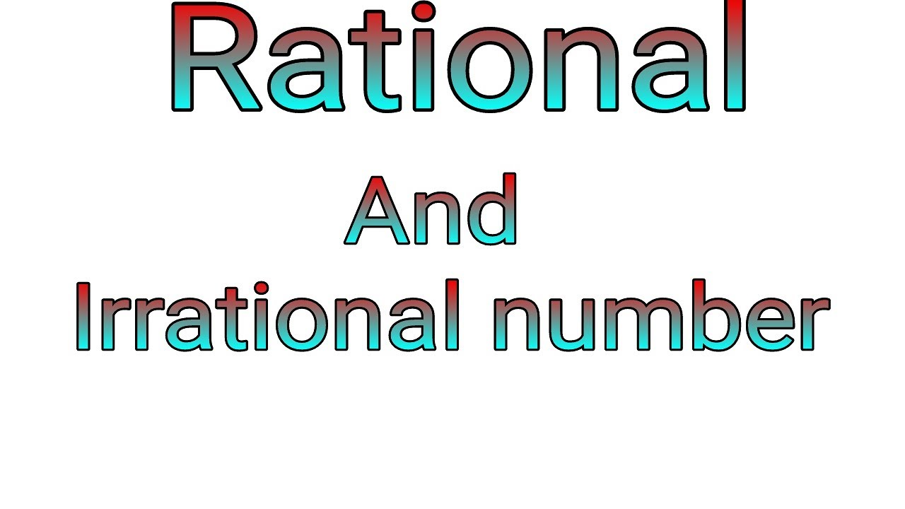 rational number and irrational number in hindi