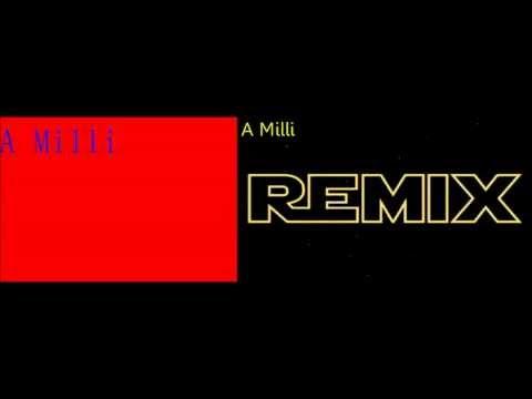 A Milli Remix (equ)