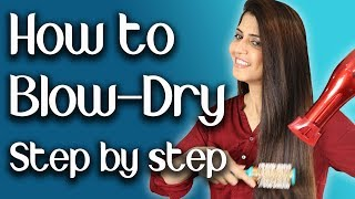 How to Blow Dry at Home Step by Step - Ghazal Siddique