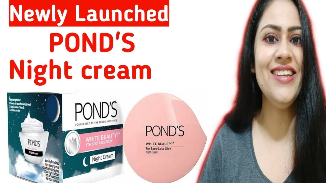 POND'S White Beauty Night Cream Review || New POND'S Night ...