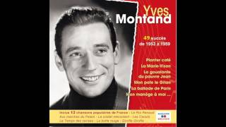 Yves Montand - La butte rouge Video