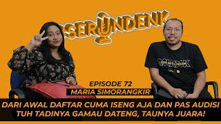 #SERUNDENK Eps. 72 - Maria Simorangkir   Juara Indonesia Idol, ikut American Idol??!?