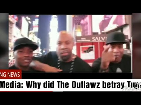 Why did the Outlawz betray Tupac?