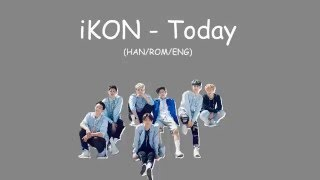 Ikon - Today  Color Coded Lyrics Han/rom/eng