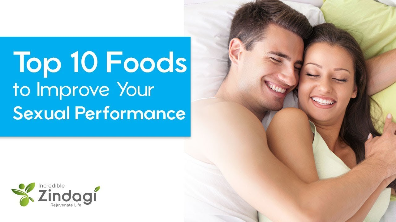 Sexual Stamina - 10 Foods to Improve Your Sexual