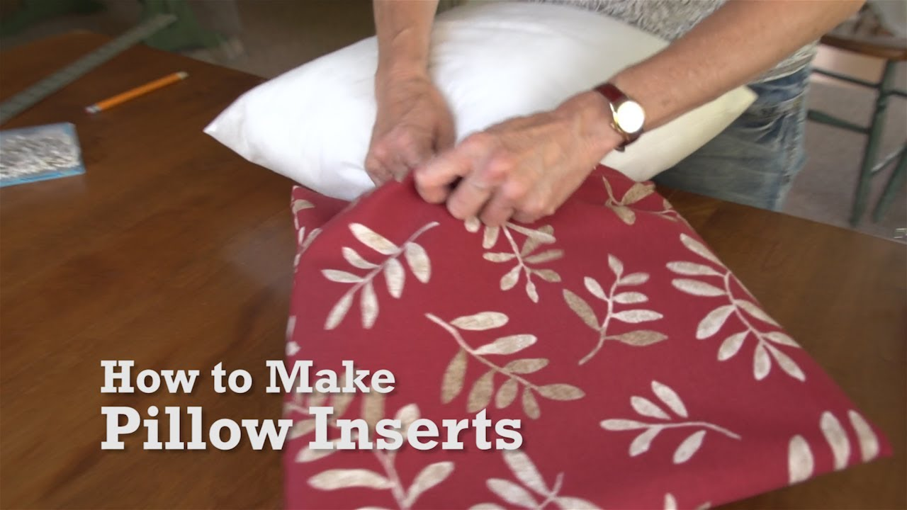 how to make pillow inserts or pillow forms