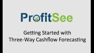 Getting Started with Three-Way Cashflow Forecasting