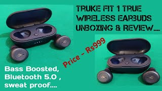 Truke fit 1 true wireless earbuds unboxing & review | Tyagi ji technical |