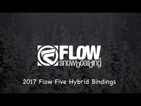 2017 Flow Five Hybrid Snowboard Bindings Review The House