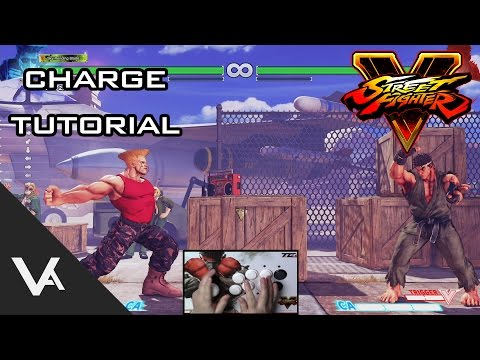 Street Fighter V / 5 - How To Use A Charge Character Tutorial