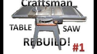 Table Saw Rebuild: Examining The Saw!