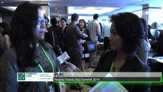 Forests Asia Summit 2014: Putri (Participant)