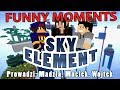 Sky Element - Funny moments [Odc.1-5] #01 /w Gamerspace, Undecided