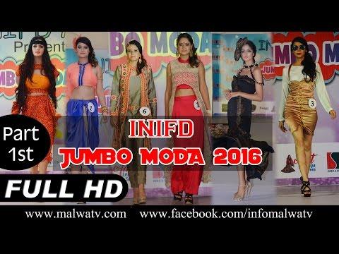 "INIFD's FASHION SHOW "" JUMBO MODA - 2016 "" at MOGA (INDIA) | Full HD | Part 1st"