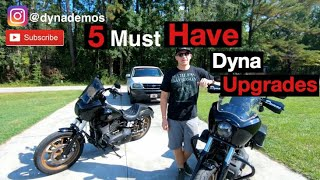 5 Must Have Dyna Upgrades