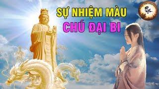 Chuyện có thật 100% trì Chú Đại Bi Linh Ứng Quán Thế Âm Bồ Tát cứu khổ cứu nạn | Phật pháp Nhiêm màu