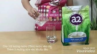 Cách pha sữa A2 full cream