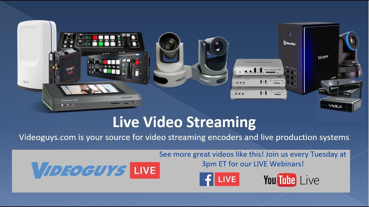 A Guide To Video Encoders For Live Streaming Youtube