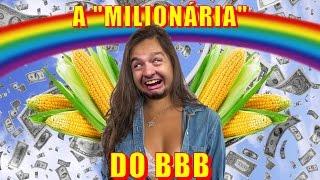 """A """"Milionária"""" do Big Brother"""