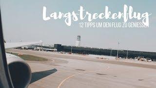 Travel Tips: 12 Tipps für den perfekten Langstreckenflug #iflythai I Globeastronaut