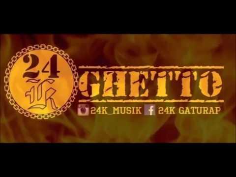 24K - Ghetto