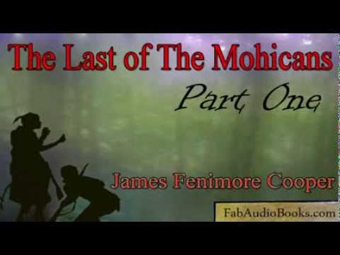 THE LAST OF THE MOHICANS Part 1 - The Last of the Mohicans by James Fenimore Cooper - Full Audiobook